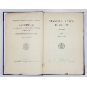 RESZKA Stanisław - Stanislai Rescii diarium 1583-1589. Edidit Ioannes Czubek. Kraków 1915. AU. 4, s. XXIV, 278....