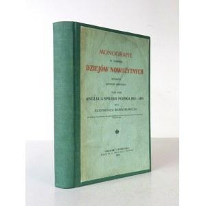 WAWRZKOWICZ Eugeniusz - Anglia a sprawa polska 1813-1815. Kraków-Warszawa 1919. Druk. E. L. Anczyca i Sp. 8, s. [4],...