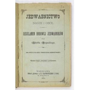 BOGUCKI A. - Jedwabnictwo. Z dodatkową rozkładaną tablicą. 1890.