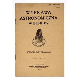 BANACHIEWICZ T. -Wyprawa astronomiczna w Beskidy. Dedykacja autora dla S. Estreichera....