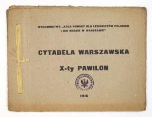 CYTADELAWarszawska. X-ty pawilon. Warszawa 1916. Wyd.