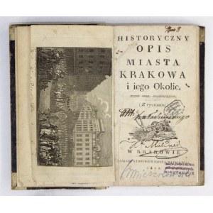 GRABOWSKI A. – Pierwsze wyd. przewodnika po Krakowie. 1822.