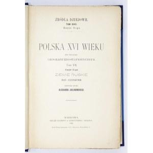 JABŁONOWSKI Aleksander - Polska XVI wieku pod względem geograficzno-statystycznym. T. 7, cz. 2:...