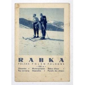 RABKA, Polska. Zimowisko, raj narciarzy. Zdrojowisko górskie, raj dzieci. Kraków [193-]...