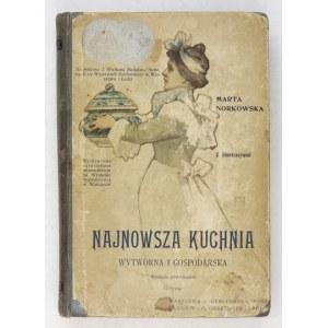 NORKOWSKA Marta - Najnowsza kuchnia wytworna i gospodarska zawierająca 1249 przepisów gospodarskich, z uwzględnieniem ku...