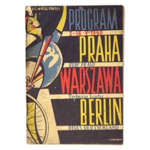 [WYŚCIGPokoju]. Program XIII Wyścigu Pokoju. Praha, Warszawa, Berlin, 1960. Warszawa 1960. Komitet Organizacyjny. 8,...