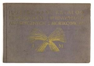 ILUSTROWANYkatalog reprodukcyj i wydawnictw artystycznych J. Mortkowicza. Warszawa 1935....