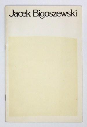 Katalog wystawy prac J. Bigoszewskiego z 2 oryginalnymi pracami.