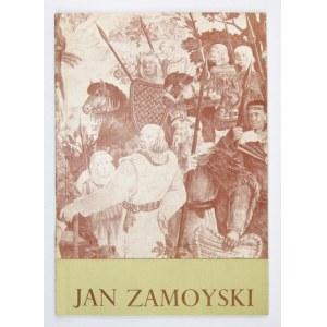 Jan Zamoyski. 50-lecie twórczości. Warszawa, IV 1972. Katalog
