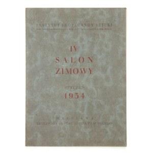 Instytut Propagandy Sztuki. IV salon zimowy. Warszawa, I 1934. 16d, s. 40, [6], tabl. 12....