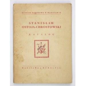 Stanisław Ostoja-Chrostowski. Warszawa, IV-V 1948. Katalog