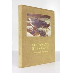 Ferdynand Ruszczyc 1870-1936. Pamiętnik wystawy. Warszawa 1966