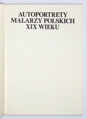 Autoportrety malarzy polskich XIX w.Łódź 1976. Katalog