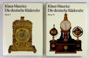 MAURICE Klaus - Die deutsche Räderuhr. Zur Kunst und Technik des mechanischen Zeitmessers im deutschen Sprachraum....