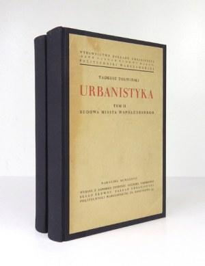 TOŁWIŃSKI Tadeusz - Urbanistyka. T. 1-2. Warszawa 1934-1937. Zakład Budowy Miast Politechniki Warsz. 4, s. [10],...