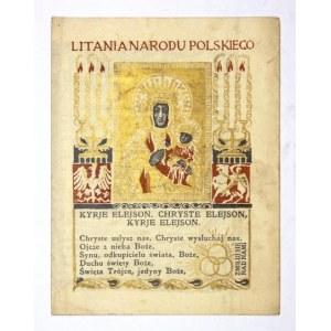 LITANIA Narodu Polskiego. 1915. Proj. Jan Bukowski