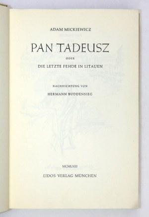MICKIEWICZA. - Pan Tadeusz po niemiecku, z ilustracjami A. Uniechowskiego. 1963