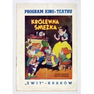 [FILM 1]. Program kino-teatru Świt - Kraków. Królewna Śnieżka. Tekst i rysunki Walta Disneya....