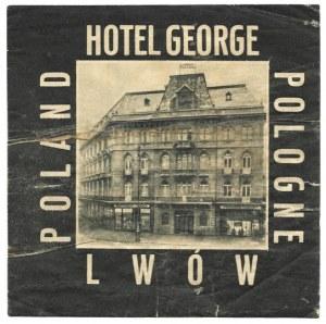 [LWÓW, Hotel George, naklejka bagażowa]. Hotel George, Lwów. Poland, Pologne. Lata międzywojenne.