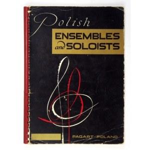 [MUZYCY]. Dedykacje i podpisy polskich artystów złożone w publikacji Polish Ensembles and Soloists (...