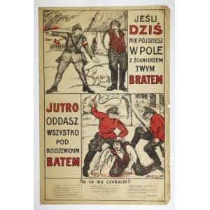 WINIARZ Jerzy - Jeśli dziś nie pójdziesz w pole z żołnierzem, twym bratem, jutro oddasz wszystko pod bolszewickim batem ...