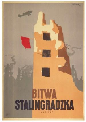 TREPKOWSKI Tadeusz - Bitwa stalingradzka. Część 1. 1954.
