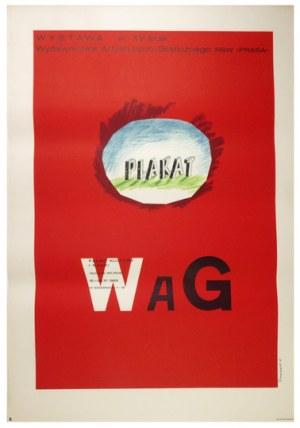 TOMASZEWSKI Henryk - Plakat WAG. Wystawa w XV-lecie Wydawnictwa Artystyczno-Graficznego RSW