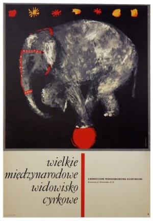 URBANIEC Maciej - Wielkie międzynarodowe widowisko cyrkowe. [1964].
