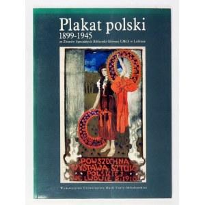 PLAKAT polski 1899-1945 ze Zbiorów Specjalnych Biblioteki Głównej UMCS w Lublinie. Katalog wystawy, XI-...