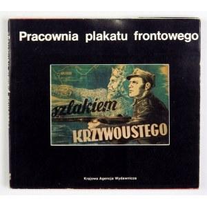 POL Krzysztof - Pracownia plakatu frontowego. Warszawa 1980. KAW. 16d podł., s. 118. brosz.,...