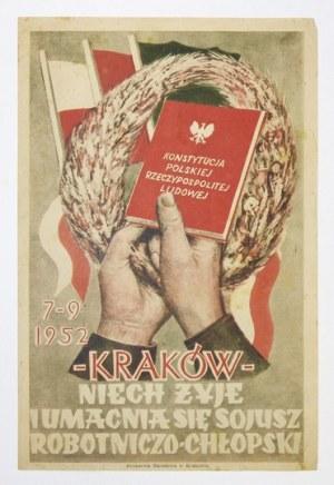 NIECH żyje i umacnia się sojusz robotniczo-chłopski. Kraków, 7 IX 1952. Drukarnia Narodowa w Krakowie.
