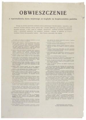 OBWIESZCZENIE o wprowadzeniu stanu wojennego ze względu na bezpieczeństwo państwa [...]. [Warszawa, 13 XII 1981]. [...