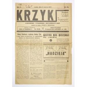 KRZYK. Lwowski tygodnik informacyjny. Lwów. Red. J. Menkes. folio. R. 4, nr 116: 6 III 1937. s....