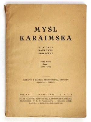 MYŚL Karaimska. Rocznik naukowo-społeczny. Wrocław. Red. A. Zajączkowski. 8. brosz. Seria nowa, t. 1: 1945-1946. s....