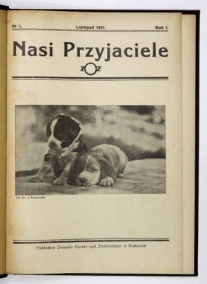 NASI Przyjaciele. Kraków. Związek Opieki nad Zwierzętami. 8. opr. oryg. pł. zdob. z zach. okł. brosz. R. 1-2: 1937-...