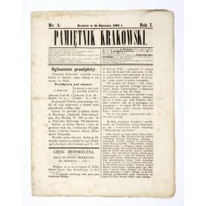 PAMIĘTNIK Krakowski. Kraków. Red. J. Radwański. Nakł. F. K. Pobudkiewicza. 4. numery luzem. R. 1, nr 1-6: 3 I-...