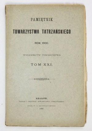 PAMIĘTNIK Tow. Tatrzańskiego, t. 21: 1900.
