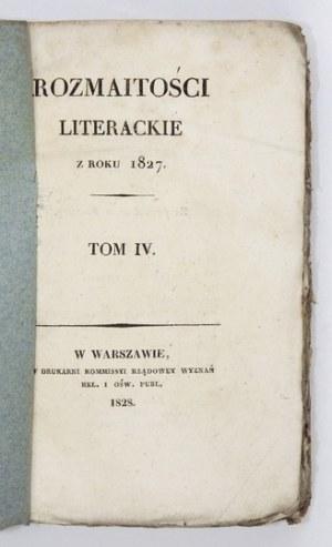 ROZMAITOŚCI Literackie za rok 1827. T. 4. 1828.