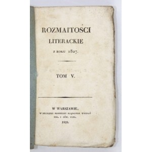 ROZMAITOŚCI Literackie za rok 1827. T. 5. 1828.