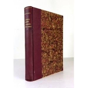 WOJCIECHOWSKA Marja - Z dziejów książki w Poznaniu w XVI wieku. Poznań 1927. Fiszer i Majewski. 8, s. XLIII, [1], 358, [...