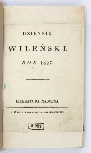 Dziennik Wileński. 1827. Pierwodruki wierszy Mickiewicza (m.in.