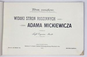 BORETTI Teofil Eugeniusz - Album pamiątkowe. Widoki stron rodzinnych Adama Mickiewicza. Zebrał ... Warszawa 1900....
