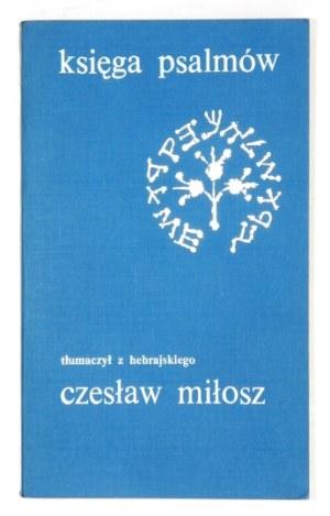 MIŁOSZ C. – Księga psalmów. 1981. Z podpisem tłumacza.