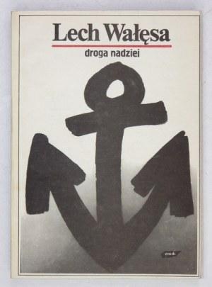 L. Wałęsa - Droga nadziei. 1990. Z podpisem autora (noblisty)