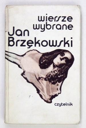 BRZĘKOWSKI Jan - Wiersze wybrane. Warszawa 1980. Czytelnik. 8, s. 289, [3], tbl. 1. opr. oryg....