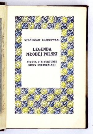BRZOZOWSKI Stanisław - Legenda Młodej Polski. Studia o strukturze duszy kulturalnej. Wyd....