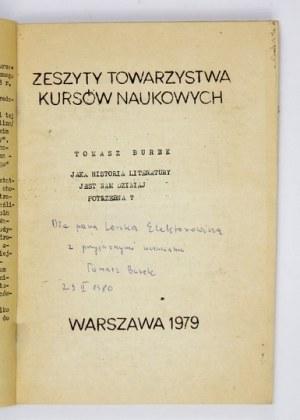 BUREK T. – Jaka historia literatury jest nam dzisiaj potrzebna? Z dedykacją autora.