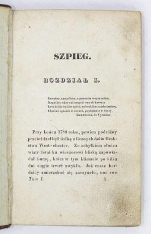 Cooper J. F. - Szpieg. T. 1-4. 1829-1830. Pierwsza powieść Coopera po polsku.