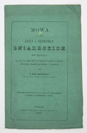 DORSZEWSKI Każm[ierz] - Mowa na cześć Jana i Jędrzeja Śniadeckich ze Żnina na dniu 24 maja 1866 r. w kościele żnińskim z...