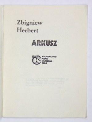 HERBERT Zbigniew - Arkusz. Warszawa 1984. Wydawnictwo Krąg. 16d, s. [2], 25, [1]....